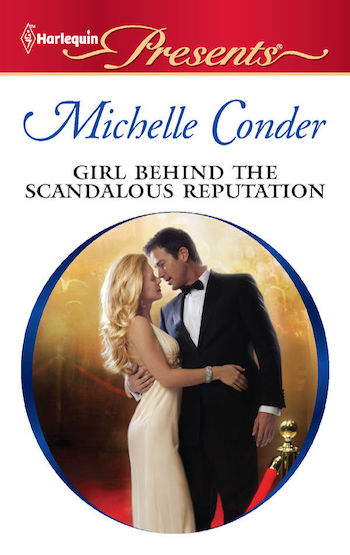 Girl Behind the Scandalous Reputation by Michelle Conder