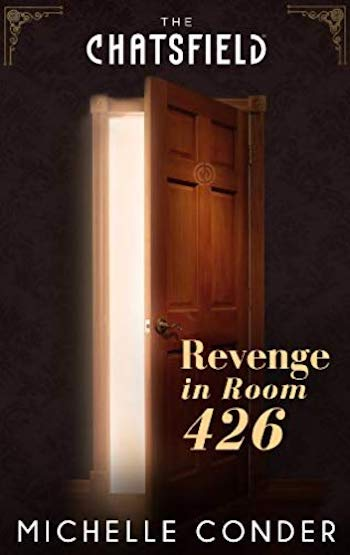 Revenge in Room 426 by Michelle Conder