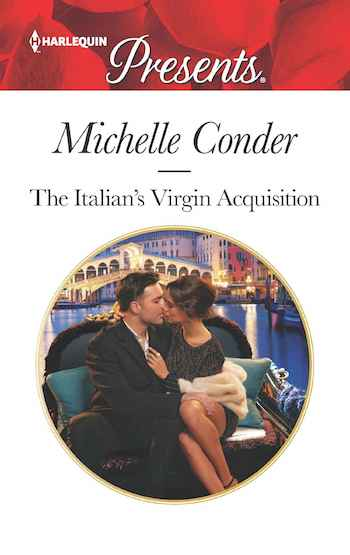 The Italian's Virgin Acquisition by Michelle Conder